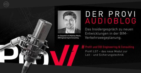 Der ProVI Audioblog: Insidergespräch zum neuen Modul ProVI LST